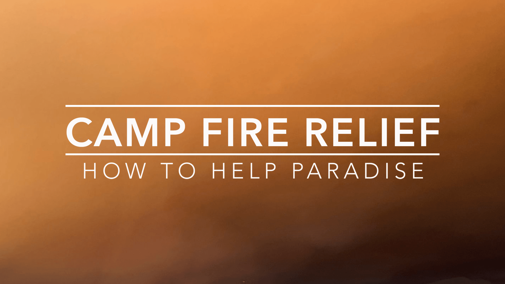 Camp Fire Relief