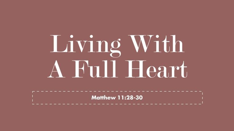Living With A Full Heart