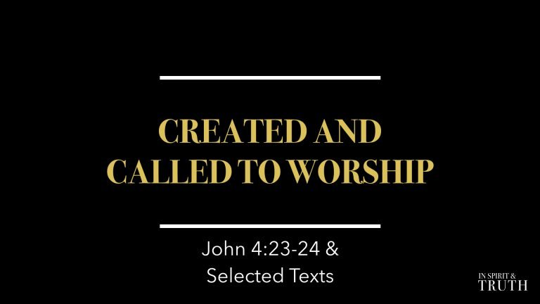 Created and Called to Worship