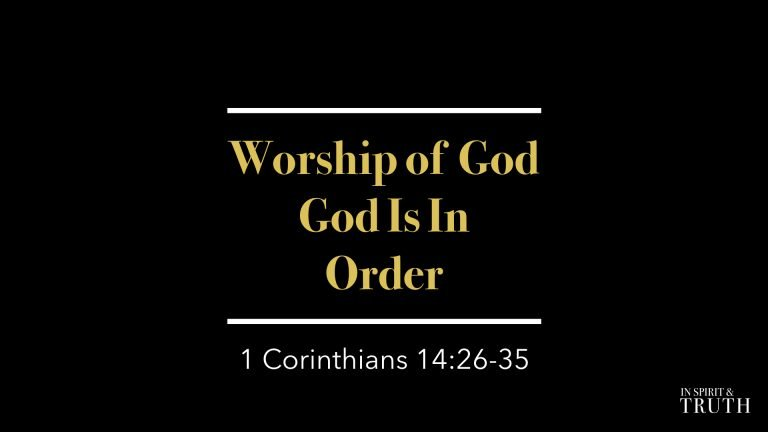 Worship Of God Is In Order