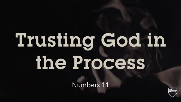 Trusting God in the Process