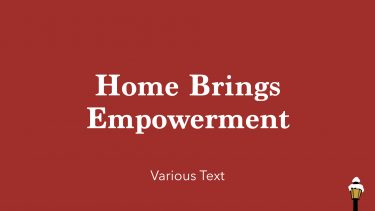 Home Brings Empowerment