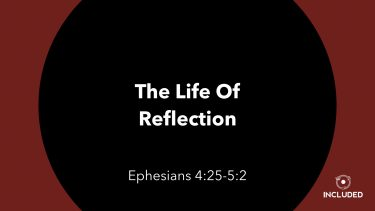 The Life of Reflection