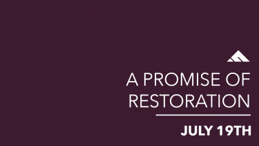 A Promise of Restoration