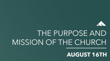 The Purpose and Mission of the Church