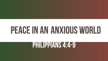 Peace in an Anxious world