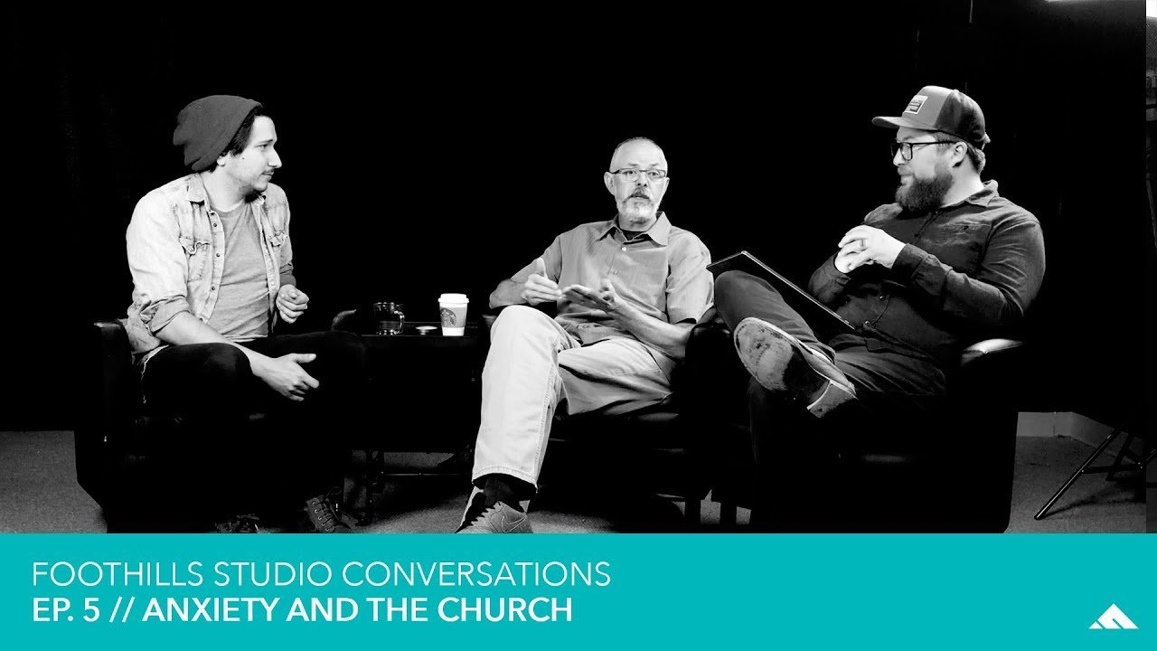 Ep 5. // Anxiety and the Church