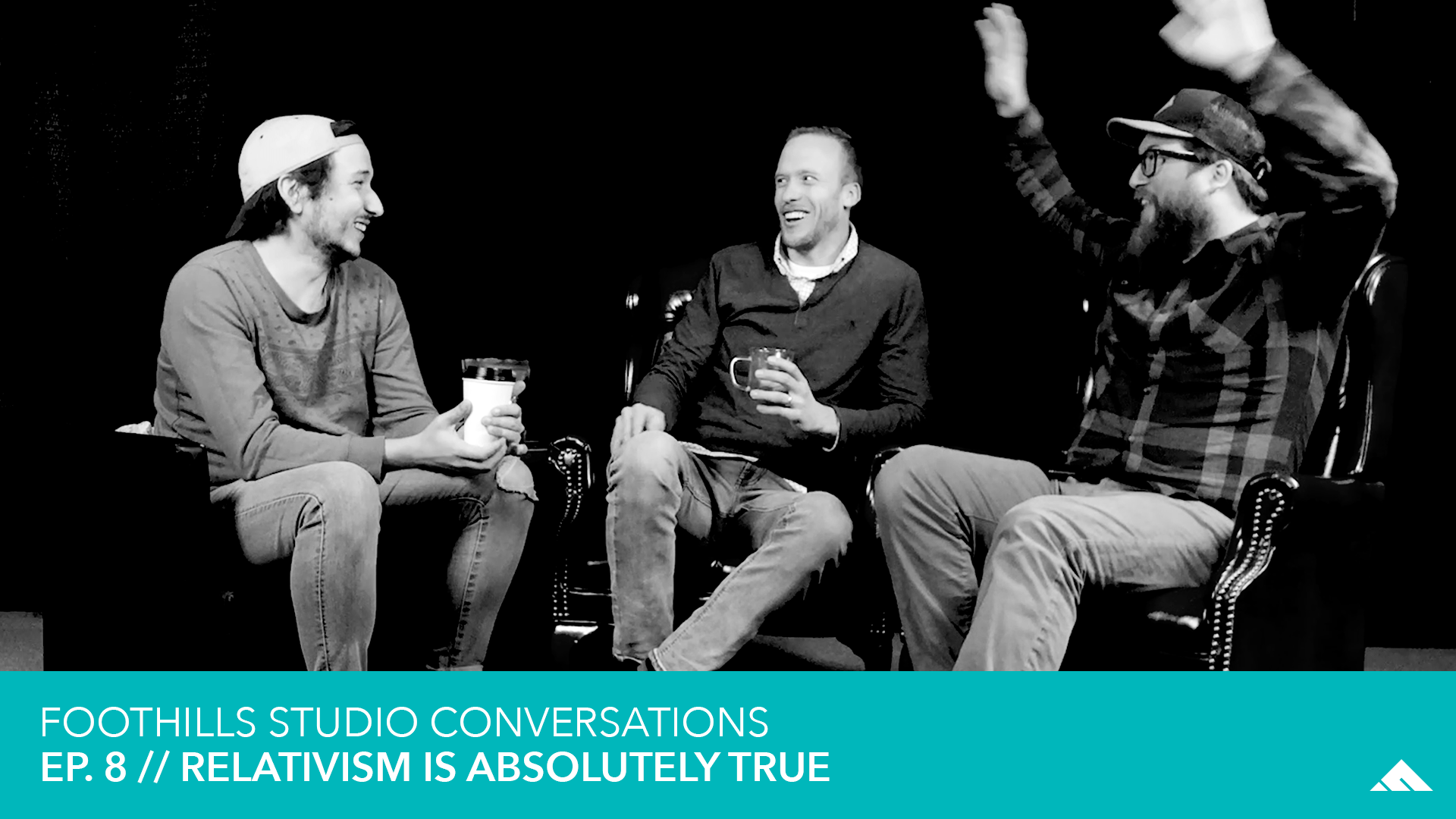 Ep 8. // Relativism is Absolutely True