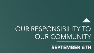 Our Responsibility To Our Community