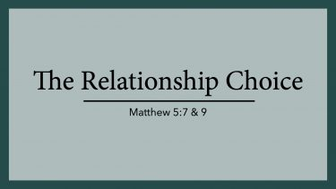 The Relationship Choice